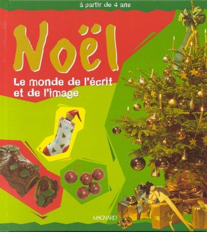 9782210773943: Noël : Le monde de l'écrit et de l'image