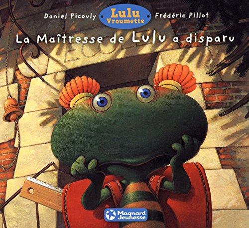 MAITRESSE DE LULU A DISPARU -LA-: PICOULY DANIEL