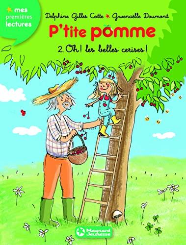 9782210961227: P'tite pomme (2) - Oh les belles cerises !