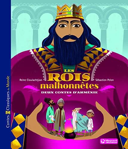 9782210961807: Les rois malhonnêtes : Deux contes d'Arménie