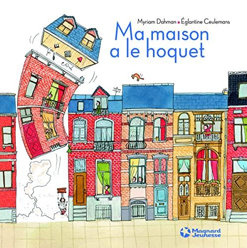 MA MAISON A LE HOQUET: DAHMAN CEULEMANS