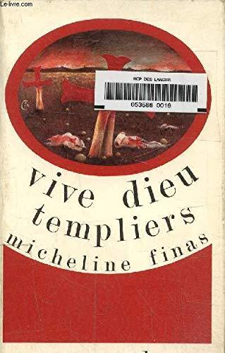 9782210970199: Vive Dieu, Templiers! (La Temps d'un livre ; 019) (French Edition)