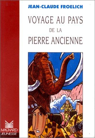 9782210977303: Voyage au pays de la pierre ancienne