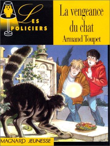 La vengeance du chat: Toupet, Armand