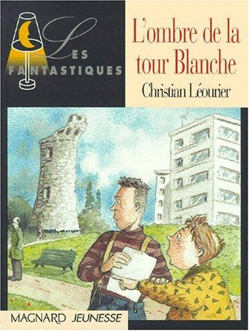 Ombre De La Tour Blanche 97795: Leourier Christian