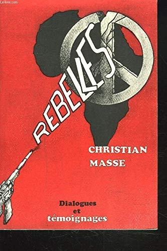 9782210978430: Rebelles: Voyage et captivite au lac Tchad (Dialogues et temoignages) (French Edition)