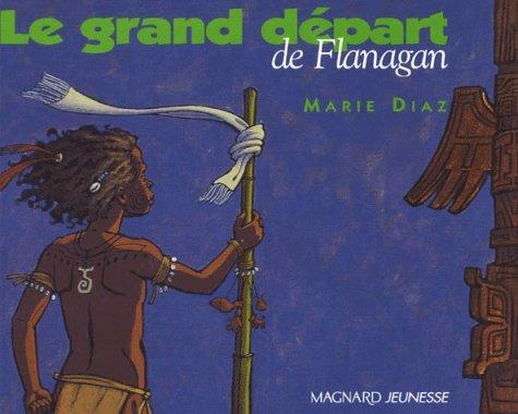 9782210979390: Le Grand Départ de Flanagan