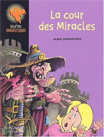 9782210980624: La cour des Miracles