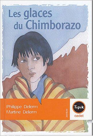 9782210981249: Les glaces du Chimborazo