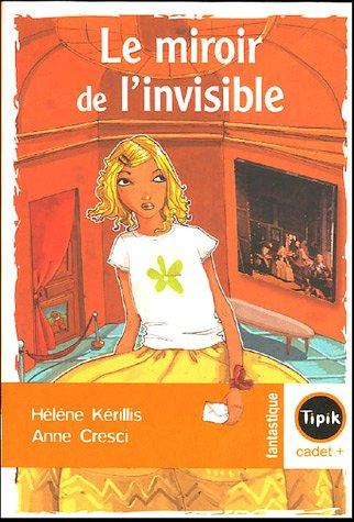 9782210981409: Le miroir de l'invisible