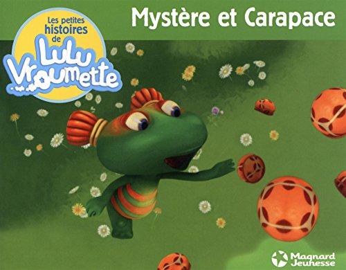 9782210982208: Les petites histoires de Lulu Vroumette, Tome 1 : Myst�re et Carapace