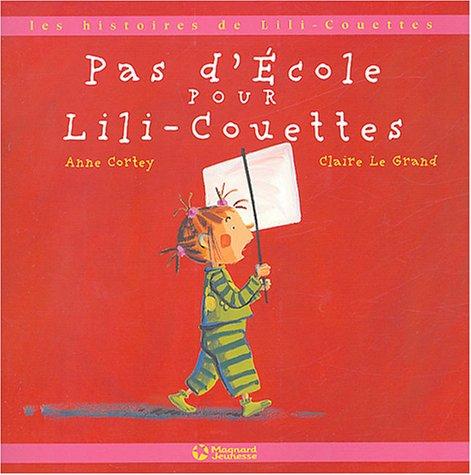 9782210982543: Pas d'�cole pour Lili-Couettes