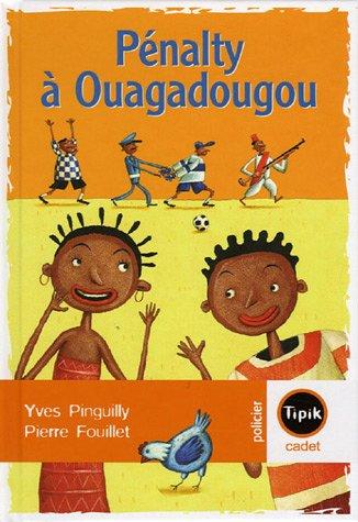 9782210983595: Pénalty à Ouagadougou (French Edition)