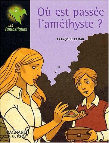 9782210984257: O� est pass�e l'am�thyste ?