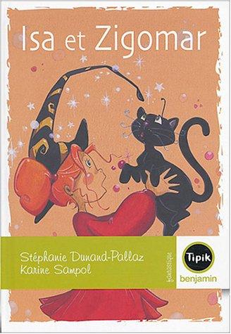 9782210985056: Isa & Zigomar (French Edition)