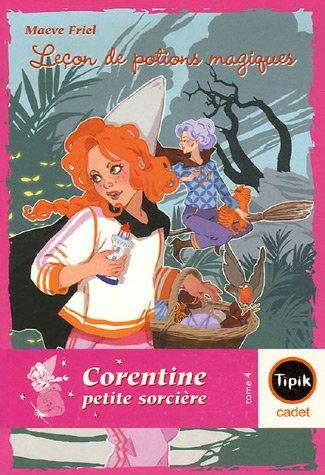 9782210985902: Corentine petite sorcière, Tome 4 : Leçons de potions magiques (Tipik cadet)
