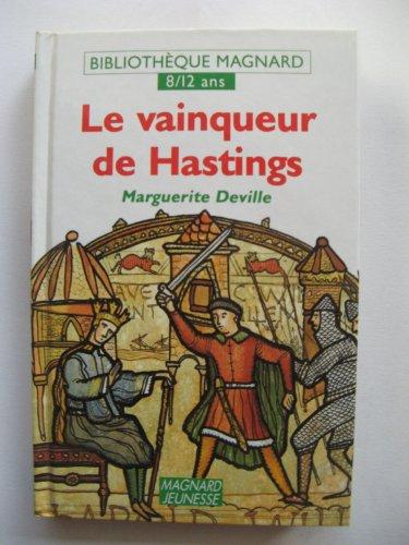 LE VAINQUEUR DE HASTINGS: DEVILLE, MARGUERITE