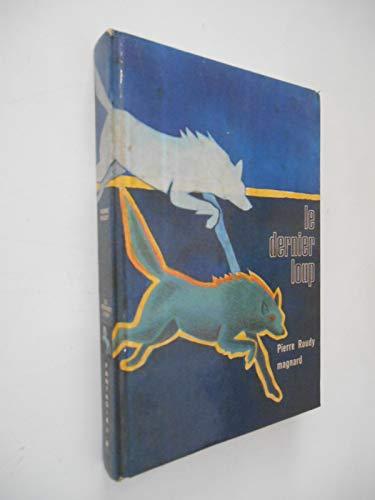 9782210990470: Le dernier loup (Fantasia ; 47) (French Edition)