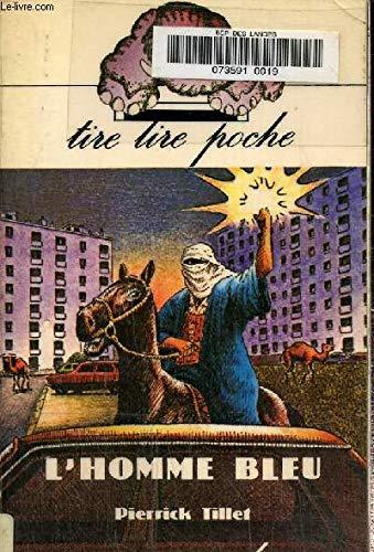 9782210993051: L'Homme bleu (Tire lire poche ; 005) (French Edition)