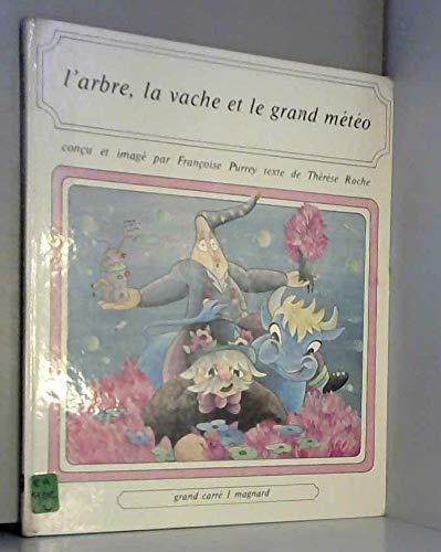 9782210998155: L'Arbre, la vache et le Grand M�t�o (Grand carr�)