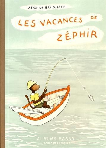 9782211010368: Les Vacances de Zéphir