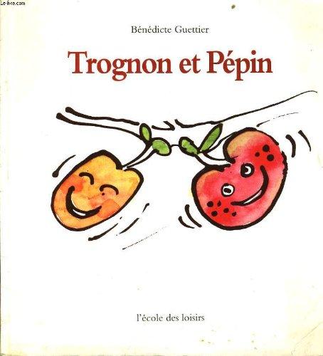 9782211010672: Trognon et pepin