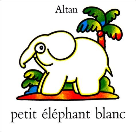 9782211011037: Petit El�phant blanc