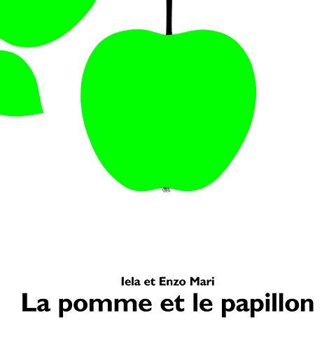 9782211011204: La Pomme et le papillon (French edition)