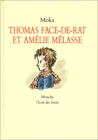 9782211011891: Thomas Face-de-Rat et Am�lie M�lasse