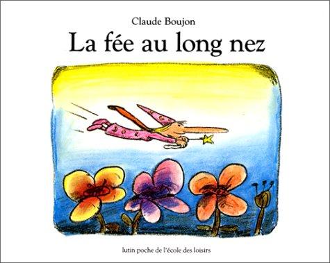 FÉE AU LONG NEZ (LA): BOUJON CLAUDE