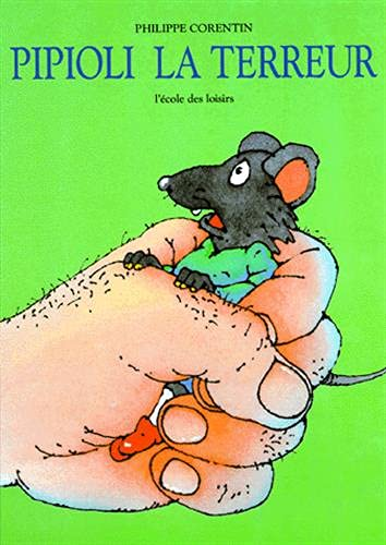 9782211012393: Children's Storybooks in Hardback: Pipioli La Terreur (French Edition)