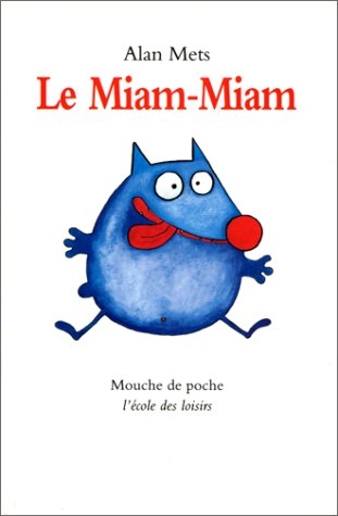 9782211012645: Le Miam-miam (French Edition)