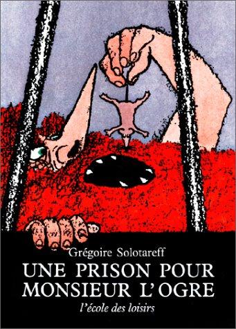 9782211013635: Une Prison Pour Monsieur L'Ogre