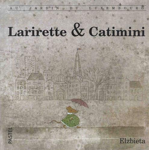 9782211014120: Larirette & catimini (Pastel)
