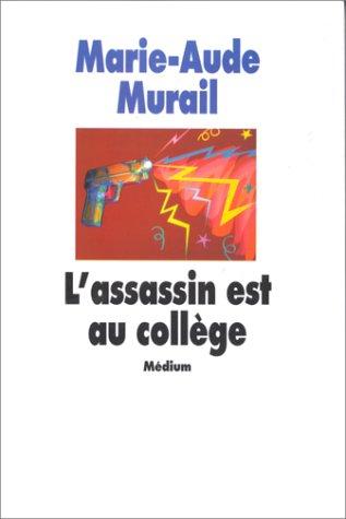 9782211016704: L'assassin est au collège (Médium)