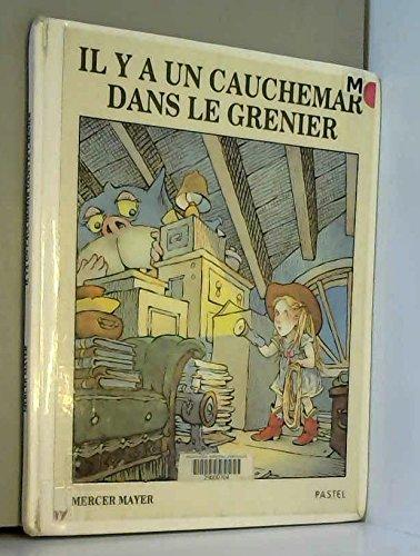 9782211016773: Il y a UN Cauchemar Dans La Grenier = There's Something in My Attic
