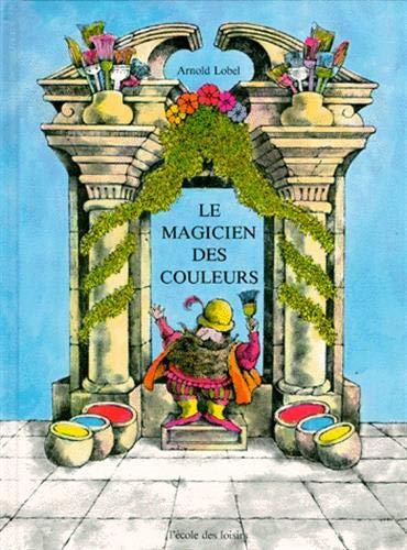 9782211016865: Le Magicien des couleurs