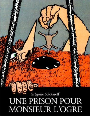 9782211016933: Une prison pour Monsieur l'Ogre