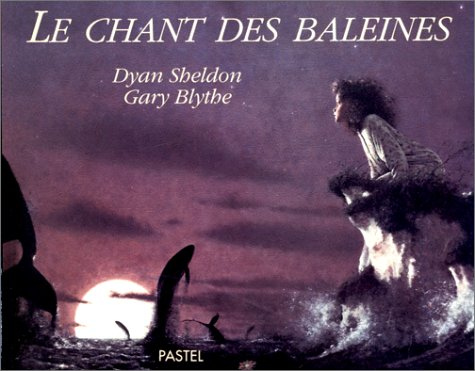 9782211016988: Le Chant Des Baleines: The Whales' Song (French Edition)