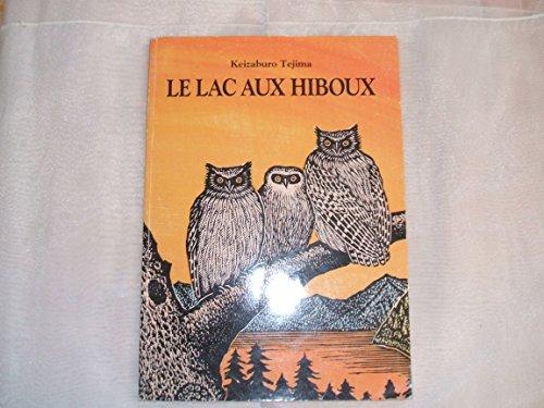 9782211017435: Le lac aux hiboux