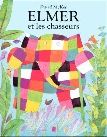 9782211017732: Elmer et les chasseurs (Les lutins)