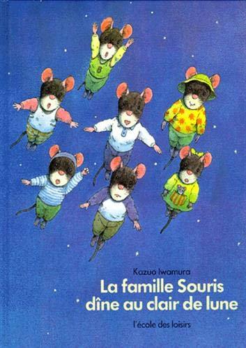 9782211018067: Famille souris dine au clair de lune (la (French Edition)