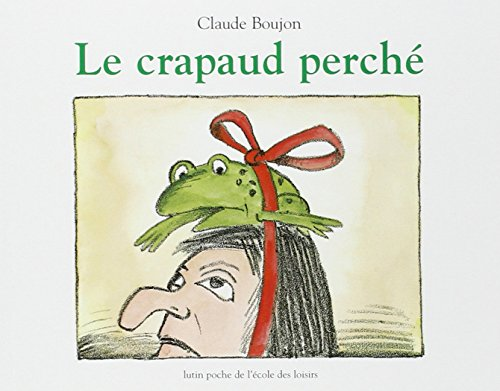 9782211018296: La Crapaud Perche (Fiction, Poetry & Drama) (French Edition)