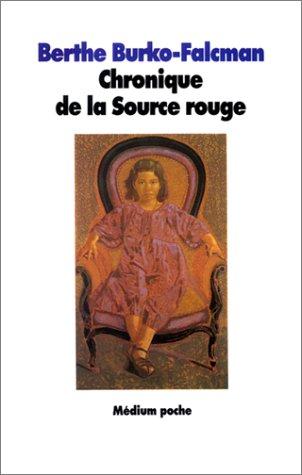 9782211018340: Chronique de la source rouge (French edition)