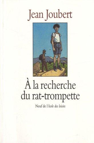 9782211018784: A la recherche du rat-trompette