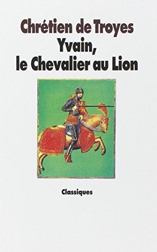 Yvain, le Chevalier au lion [Paperback] [Dec: Chrà tien de