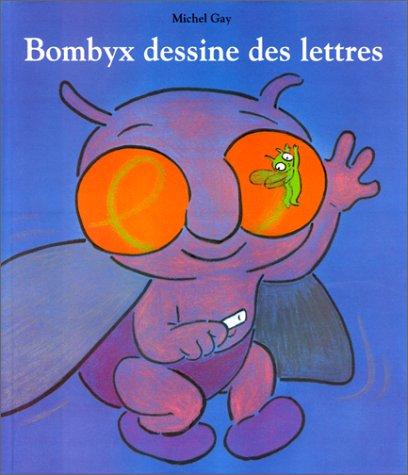 9782211019866: Bombyx dessine des lettres