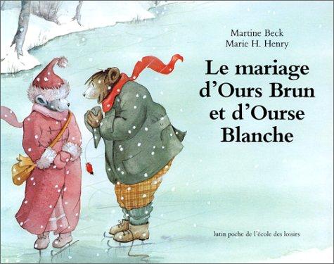 9782211021388: Le Mariage d'Ours Brun et d'Ourse Blanche