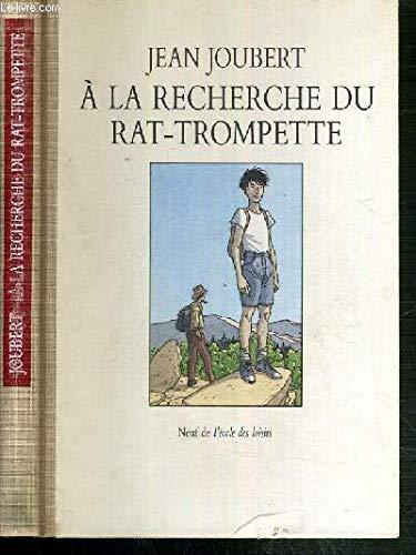 9782211021548: À la recherche du rat-trompette