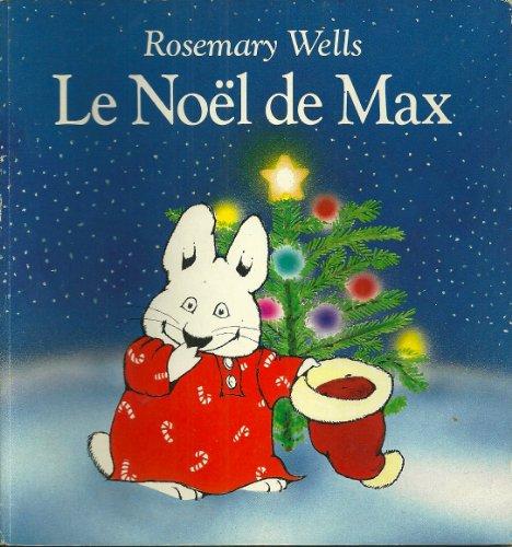 9782211022187: LE NOEL DE MAX PAR ROSEMARY WELLS